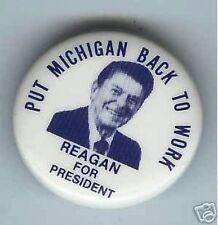 1980 old Ronald  REAGAN Pin Put MICHIGAN Back to WORK pinback AUTOMOBILE Car