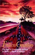 Fallen Guidon: The Saga of Confederate General Jo Shelby's March to Mexico, , Da