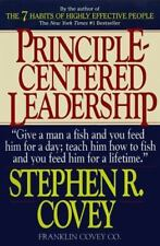 Principle Centered Leadership: By Covey, Stephen R.