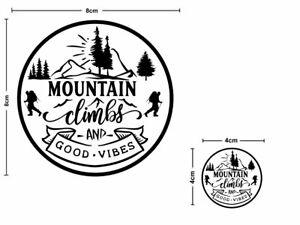2x Mountain Climbs And Good Vibes Vinyl Sticker Car Van Camper Decal #2028