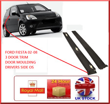 Fits Ford Fiesta 3 DR 2001-2008 MK6 Front Drivers Door OS Trim Window Panel O/S