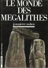 JEAN-PIERRE MOHEN / LE MONDE DES MEGALITHES