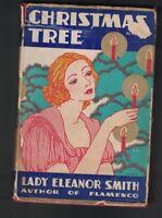 Christmas Tree by Lady Eleanor Smith HC DJ 1st ART DECO JACKET