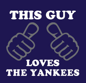This Guy Loves The Yankees shirt New York baseball NY Judge Cole Kluber Yanks