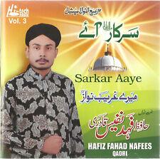HAFIZ FAHAD NAFEES QADRI VOL. 3 - SARKAR AAYE - BRAND NEW CD - FREE UK POST