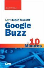 Sams Teach Yourself -- Minutes: Sams Teach Yourself Google Buzz in 10 Minutes...