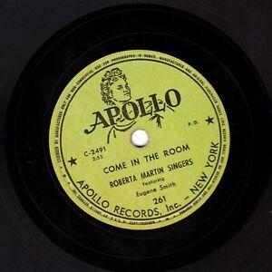 ROBERTA MARTIN SINGERS GOSPEL 78  COME IN THE ROOM / HE'S MY LIGHT APOLLO 261 V+