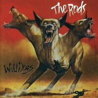 The Rods - Wild Dogs [CD]