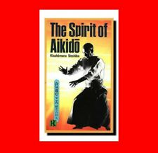 MARTIAL ARTS BOOK:THE SPIRIT OF AIKIDO-FOUNDER FAMILY-KISSHOMARU UESHIBA%MIND+SP