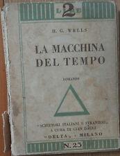 La macchina del tempo - Wells - Delta,1929 - R