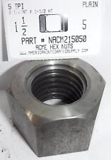 1 12 5 Acme Hex Nut Steel Plain 2 14 Hex X 1 12 Thick 1