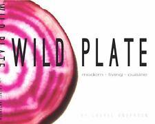 Wild Plate: Modern Living Cuisine, Laurel Anderson, Very Good Book