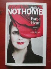 Amélie Nothomb - Barbe bleue - Editions Albin Michel