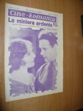 CINEMA CINE-ROMANZO N.146 1931 LA MINIERA ARDENTE KAY JOHNSON CHARLES BICKFORD