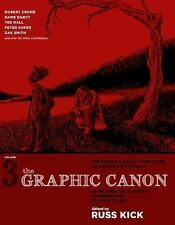 The Graphic Canon, Vol. 3: From Heart of Darkness to Hemingway to Infinite Jest