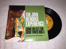 The Jimi Hendrix Experience Come On Let The Good Times Roll Sundazed 7""