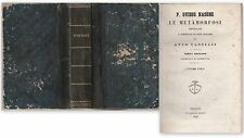 P. Ovidio Nasone Le Metamorfosi espurgate 3° ediz. Volume unico Prato 1853-L4619