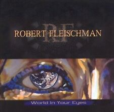 World in Your Eyes by Robert Fleischman (CD, Oct-2002, Frontiers Records (UK))