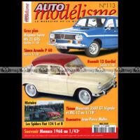 AUTO MODELISME N°113 SIMCA ARONDE P60 FIAT 124 SPIDER R12 RENAULT 12 GORDINI
