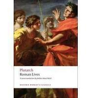 Roman Lives: A Selection of Eight Lives by Plutarch (Paperback, 2008)