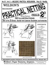 Weldon's 2D #21 c.1886 Practical Netting - Net Making for Craft or Needlework