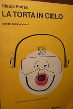 Romanzo Ragazzi, G. Rodari: La Torta in Cielo 1975 Einaudi disegni Munari alieni