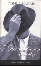 Joshua Harris I KISSED DATING GOODBYE 1st Ed. SC Book