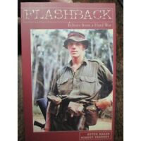 Flashback - Echoes from a Hard War - Australian Stories Vietnam 5th Battalion ++