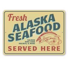 Fresh Alaska Seafood Served Here, Seafood Shack Sign, Restaurant Metal Sign