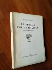 Natalia Ginzburg LA STRADA CHE VA IN CITTA' Einaudi 1945 II ed.