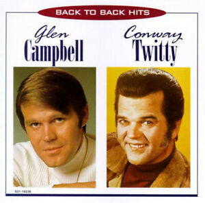 GLEN CAMPBELL & CONWAY TWITTY Back To Back Hits CD NEW special market CEMA 1995