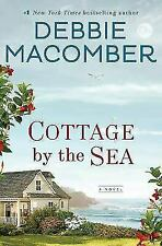 Cottage by the Sea : A Novel by Debbie Macomber (2018, Hardcover)