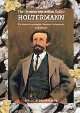 The German-Australian Called Holtermann 2nd Edition by Malcolm Drinkwater.