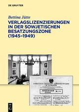 Verlagslizenzierungen in Der Sowjetischen Besatzunszone, Hardcover by Jutte, ...