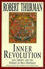 Inner Revolution : Life, Liberty and the Pursuit of Real Happiness by Robert A.