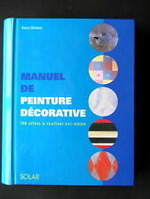 MANUEL DE PEINTURE DECORATIVE -  PAR KERRY SKINNER