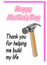Mum - Stepmum - Nan -  Mothers Day Card - Thank You For Helping Me Build My Life