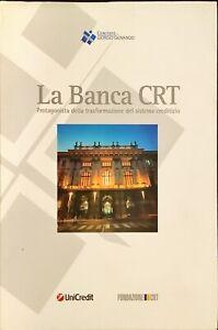 LA BANCA CRT - 2011