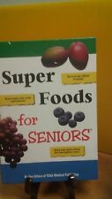 Super Foods for Seniors by The Editors of FC(B-107)