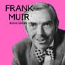 FRANK MUIR COMEDY CD OLD TIME RADIO SHOWS 24 EPISODES AUDIO MP3
