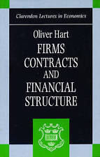 Hart, Oliver, Firms, Contracts, And Financial Structure (Clarendon Lectures In E
