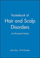 NEW A Pocketbook of Hair and Scalp Disorders: An Illustrated Guide