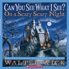 Can You See What I See?: On a Scary Scary Night: Picture Puzzles to Search and S