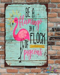 """BE A FLAMINGO 10x8"""" Retro Vintage Metal Advertising Sign Plaque  Wall Art Pic"""
