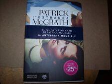 PATRICK McGRATH-L'ESTRANEA-NARRATORI STRANIERI  BOMPIANI 2012 PRIMA EDIZIONE OK!