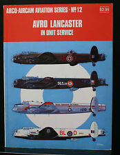 ARCO-AMERICAN AVATION SERIES #12,AVRO LANCASTER IN UNIT SERVICE, WWII BOMBER