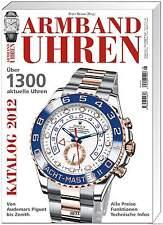 Fachbuch Armbanduhren Katalog 2012 1.300 Uhren 150 Marken NEU OVP STATT 19,90 €
