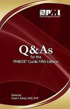 NEW Q&As for the PMBOK® Guide Fifth Edition