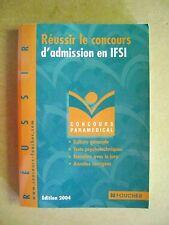 Concours Paramédical  Réussir le concours d'admission en IFSI N°34 /Z82
