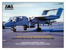 AOA decals 1/72 USAF OV-10A Bronco FACs in the Vietnam War